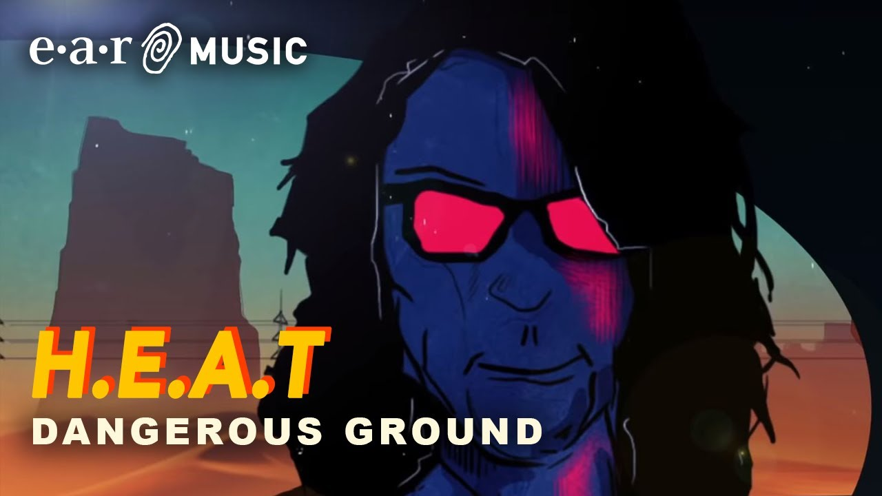 H.E.A.T - Dangerous ground