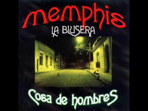 Memphis la Blusera - Cosa de Hombres - Disco Completo