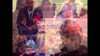 WildGang - Goddamn Ft. Chris, Flex, Dre