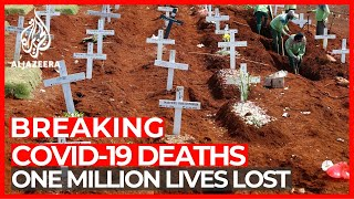 One million lives lost: World counts cost of COVID-19 pandemic