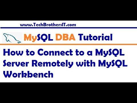 MySQL Workbench Tutorial - How to Connect to a MySQL Server Remotely with MySQL Workbench
