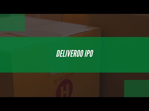Last Mile Brief: Deliveroo's IPO