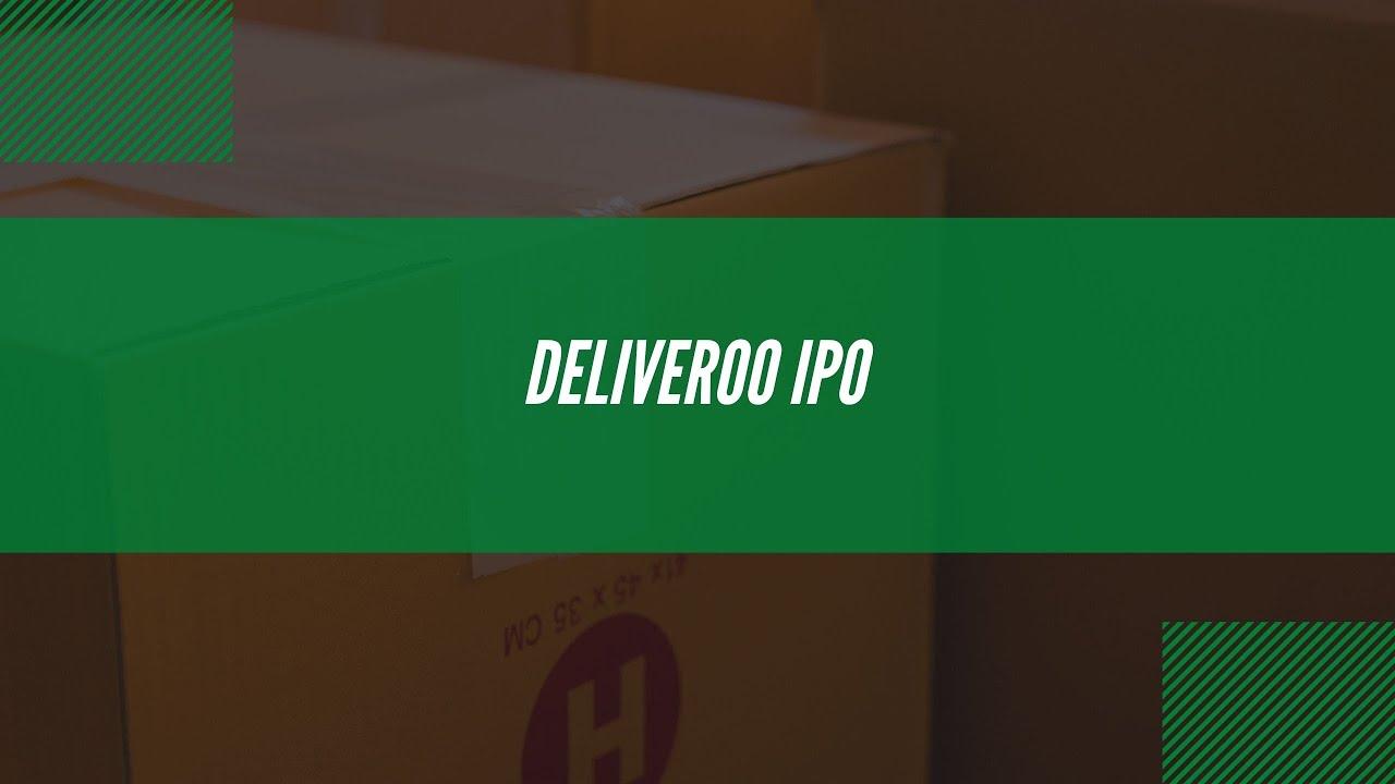 Last Mile Brief: Deliveroo's IPO