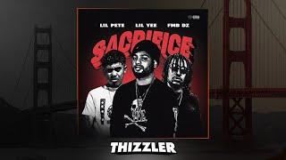 Lil Yee Ft. FMB DZ & Lil Pete   Sacrifice [Thizzler.com Exclusive]