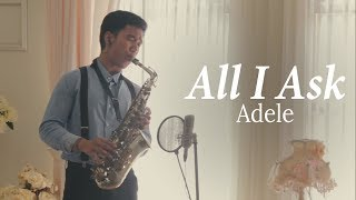 All I Ask (Adele) alto saxophone cover by Desmond Amos