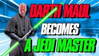 Darth Maul Becomes a JEDI