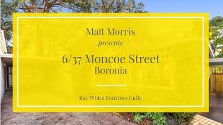 6/37 Moncoe Street, Boronia Property Video