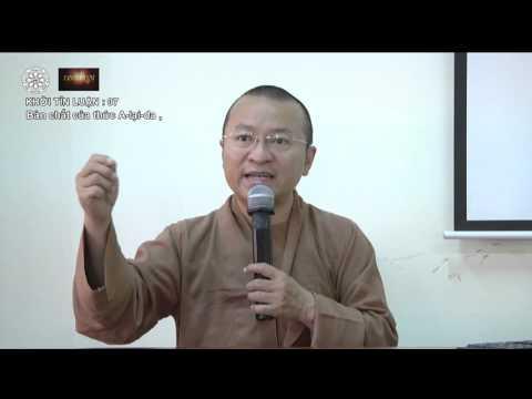 Khởi Tín Luận 07: Bản chất của thức A-lại-da