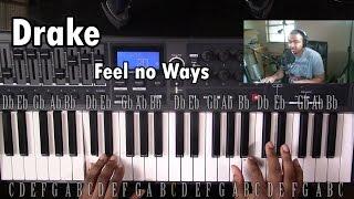 Piano Lesson | Drake | Feel No Ways