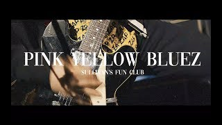 SULLIVAN's FUN CLUB – PINK YELLOW BLUEZ (MV)