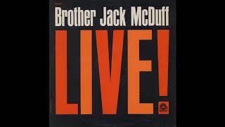 Jack McDuff  - Brother Jack McDuff Live! ( Full Album )