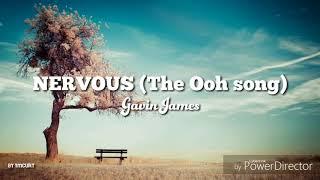 [Vietsub] Nervous (The Ooh song) - Gavin James