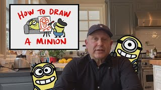How to Draw a Minion, For Kids Everywhere