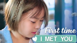 [Trailer] First time i meet you