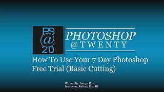 How to use your PhotoShop Free Trial: Basic Cutting