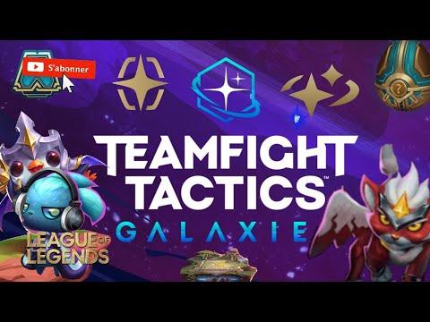 TEAMFIGHT TACTICS GALAXIES LOL EN CLASSé EN DIRECT GAMEPLAY FR TFT