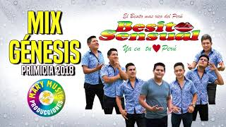 BESITO SENSUAL - MIX GENESIS PRIMICIA 2018 MARY MUSIC Producciones