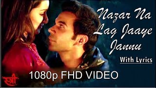 Nazar Na Lag Jaaye Jaanu   1080p FHD Video With Lyrics