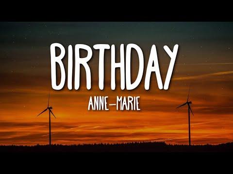 Anne-Marie - BIRTHDAY (Lyrics) 🎵
