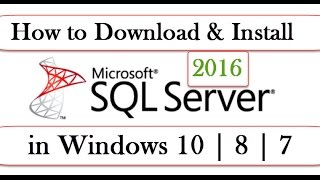 How to Download & Install Microsoft SQL Server Management Studio (SSMS) 2016 in Windows 10 | 8 | 7