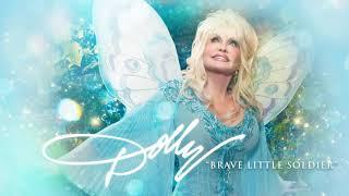 Dolly Parton - Brave Little Soldier (Audio)