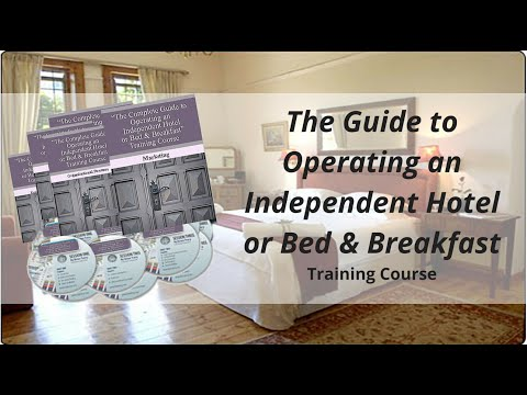 How to Start an Independent Hotel or Bed & Breakfast Training Course