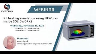 RF heating simulation using HFWorks inside SOLIDWORKS