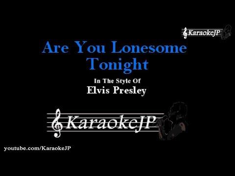 Are You Lonesome Tonight (Karaoke) - Elvis Presley
