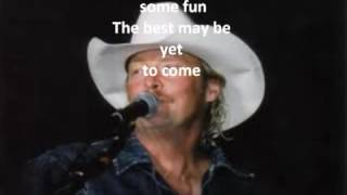 Alan Jackson What A Day Yesterday Was Lyrics