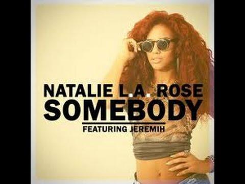 Natalie la rose ft Jeremih Somebody instrumental