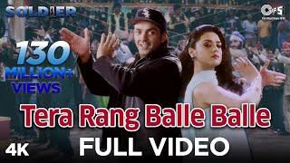Tera Rang Balle Balle Full Video - Soldier I Bobby Deol & Preity Zinta I Sonu & Jaspinder