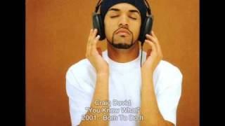 Craig David   You Know What