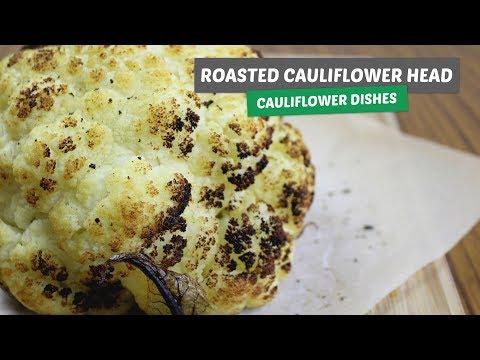 Video recipe: Roasted Cauliflower head | Cauliflower dishes #3