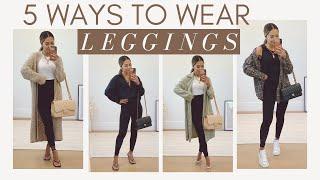 5 Ways To Wear Black Leggings