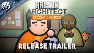 Prison Architect - Second Chances Youtube Video