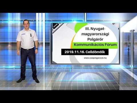 III. Nyugat-magyarországi Polgárőr Kommunikációs Fórum - Beharangozó