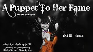 Pony Tales [MLP Fanfic Readings] 'A Puppet To Her Fame -- Act III' by Kaidan (darkfic/romance)