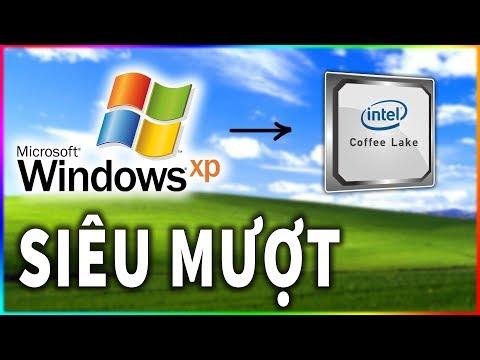 Cách cài Win XP lên máy tính CPU Coffee Lake quá bá đạo (Link dưới mô tả nhé)