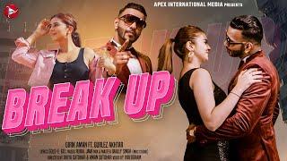 Break Up Lyrics | AIM Punjabi | Girik Aman, Gurlej Akhtar