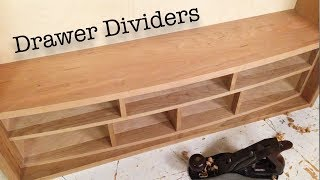 Woodworking Hand Tool Cabinet - Part 3 - Building Curved Drawer Dividers