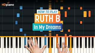 "How To Play ""In My Dreams"" By Ruth B 