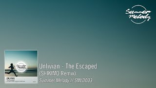 Unlivian - The Escaped (SHIKIMO Remix) [SMLD003]