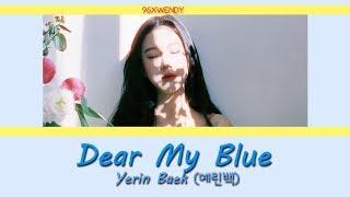 (THAISUB) Yerin Baek (예린백) – Dear My Blue