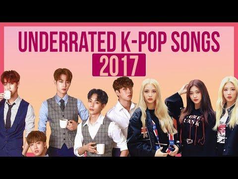 Underrated K-Pop Songs 2017