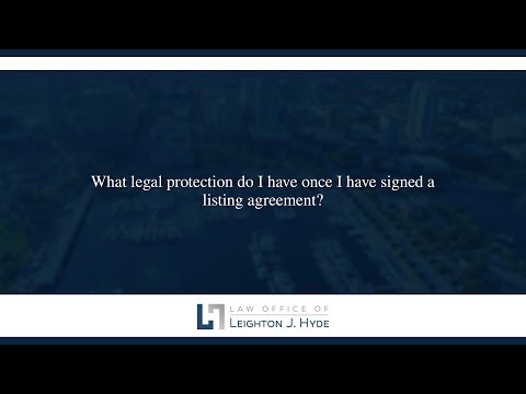 What legal protection do I have once I have signed a listing agreement?