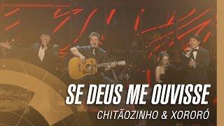 Chitãozinho & Xororó - Se Deus Me Ouvisse (Sinfônico 40 Anos) [Part. Especial Sandy E Junior Lima]