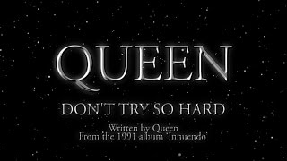 Queen - Don't Try So Hard (Official Lyric Video)