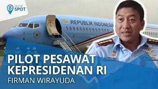 Wiki On The Spot - Berbagi Cerita Bersama Pilot Kepresiden RI Kolonel Pnb Firman Wirayuda