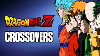Dragon Ball Z Crossovers Explained