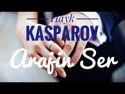 Hayk Kasparov - Arajin Ser